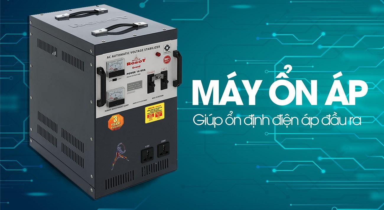 sử dụng máy ổn áp để ổn định nguồn điện đầu vào
