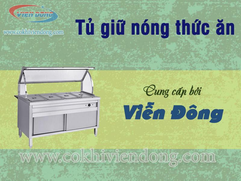 tủ giữ nóng thức ăn Viễn Đông 3